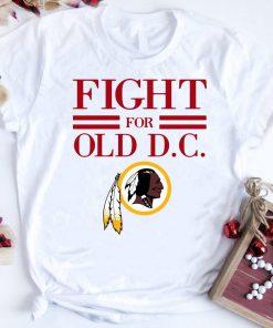 Awesome Washington Redskins Fight For Old Dc Shirt 1 1.jpg