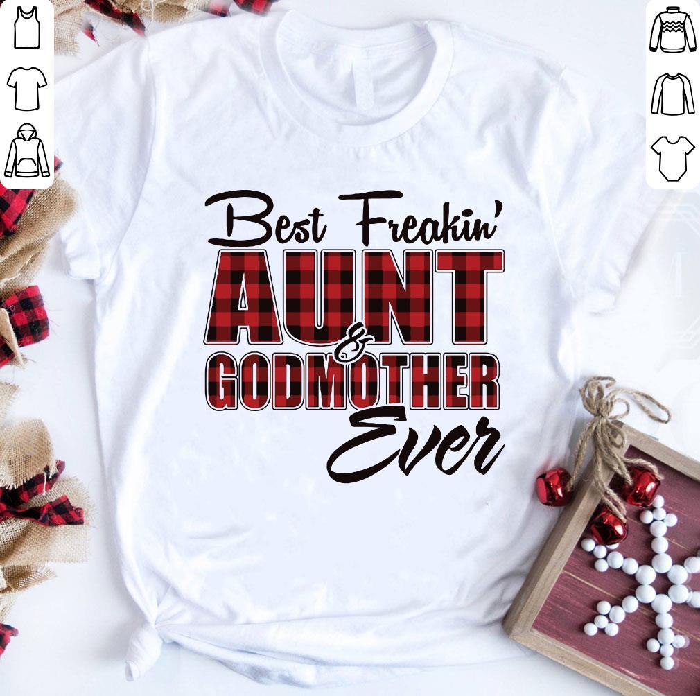 Best Freakin Aunt Godmother Ever Shirt 1 2 1.jpg