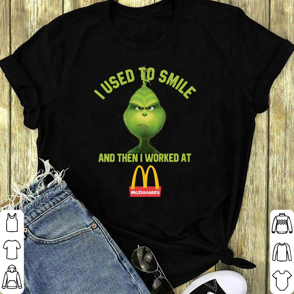 Grinch I Used To Smile And Then I Worked At Mcdonald S Shirt Sweater 1 1.jpg