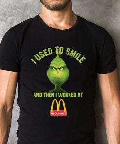 Grinch I Used To Smile And Then I Worked At Mcdonald S Shirt Sweater 2 1.jpg