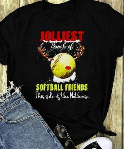 Jolliest Bunch Of Softball Friends This Side Of The Nuthouse Shirt 1 1.jpg