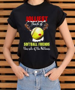 Jolliest Bunch Of Softball Friends This Side Of The Nuthouse Shirt 3 1.jpg
