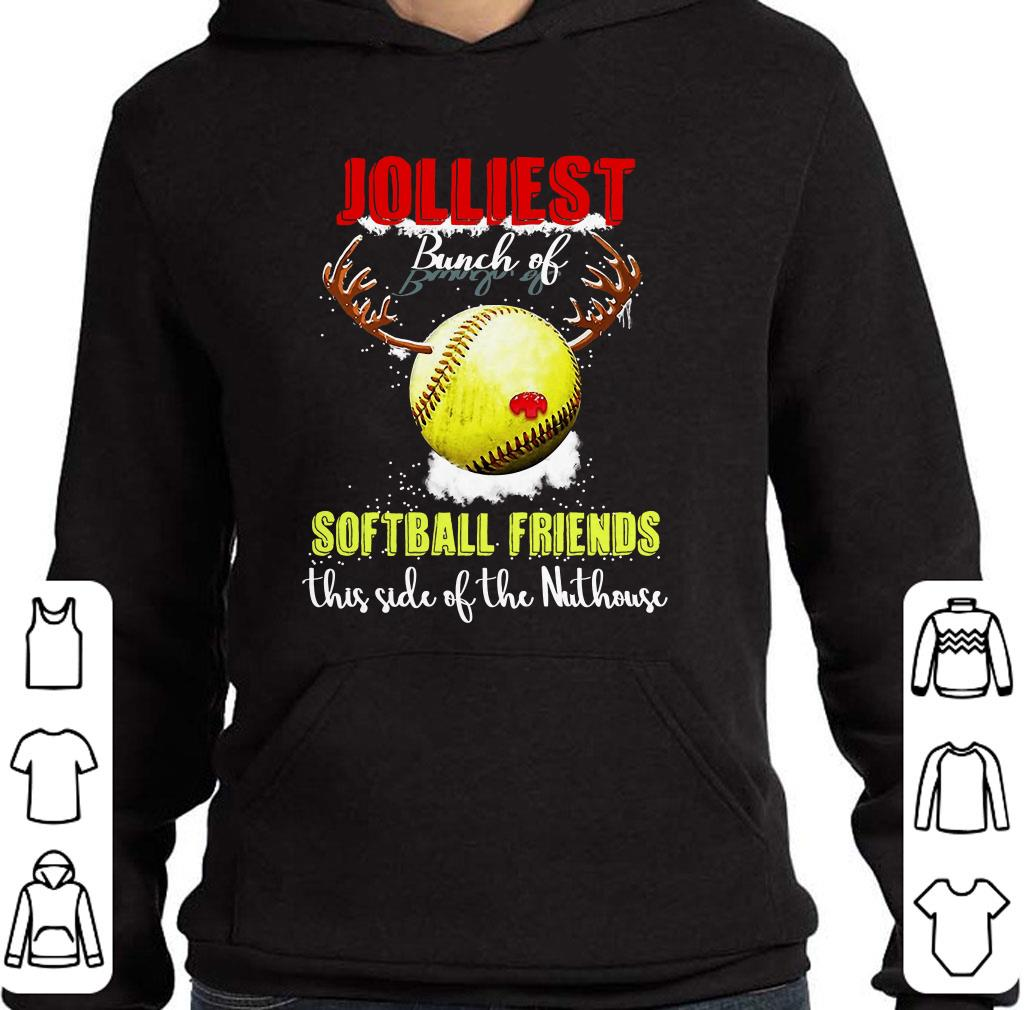 https://kuteeboutique.com/wp-content/uploads/2018/12/Jolliest-Bunch-Of-Softball-Friends-this-side-of-the-Nuthouse-shirt_4.jpg