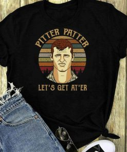 Letterkenny Pitter Patter Let S Get At Er Shirt 1 1.jpg