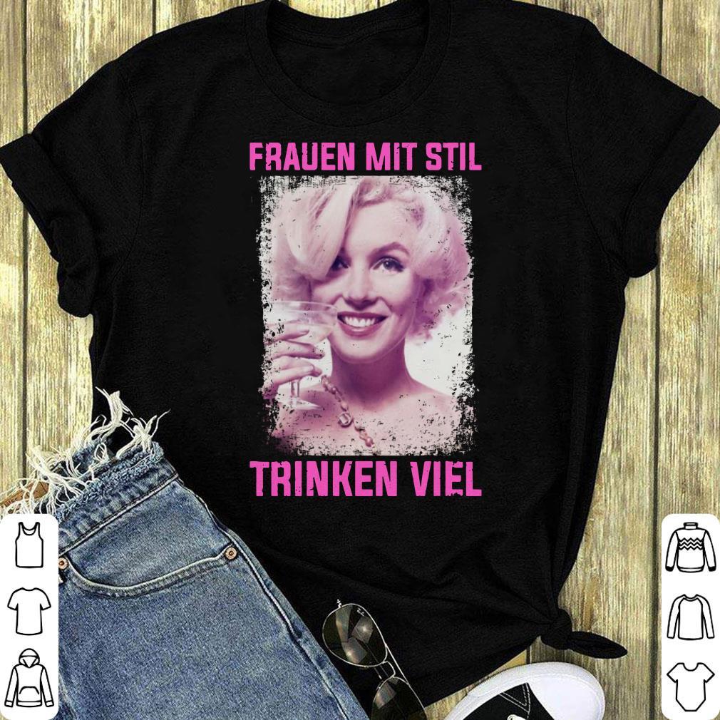 Marilyn Monroe Frauen Mit Stil Thinken Viel Shirt 1 1.jpg