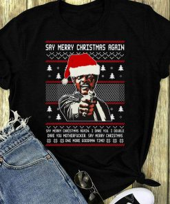 Nice Samuel Jackson Say Merry Christmas Again Shirt 1 1.jpg