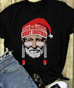 Official Have Willie Merry Christmas Shirt 1 1.jpg