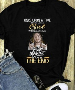 Once Upon A Time There Was A Girl Who Really Loves Post Malone Shirt 1 1.jpg