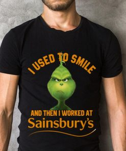 Original Grinch I Used To Smile And Then I Worked At Sainsbury S Shirt 2 1.jpg