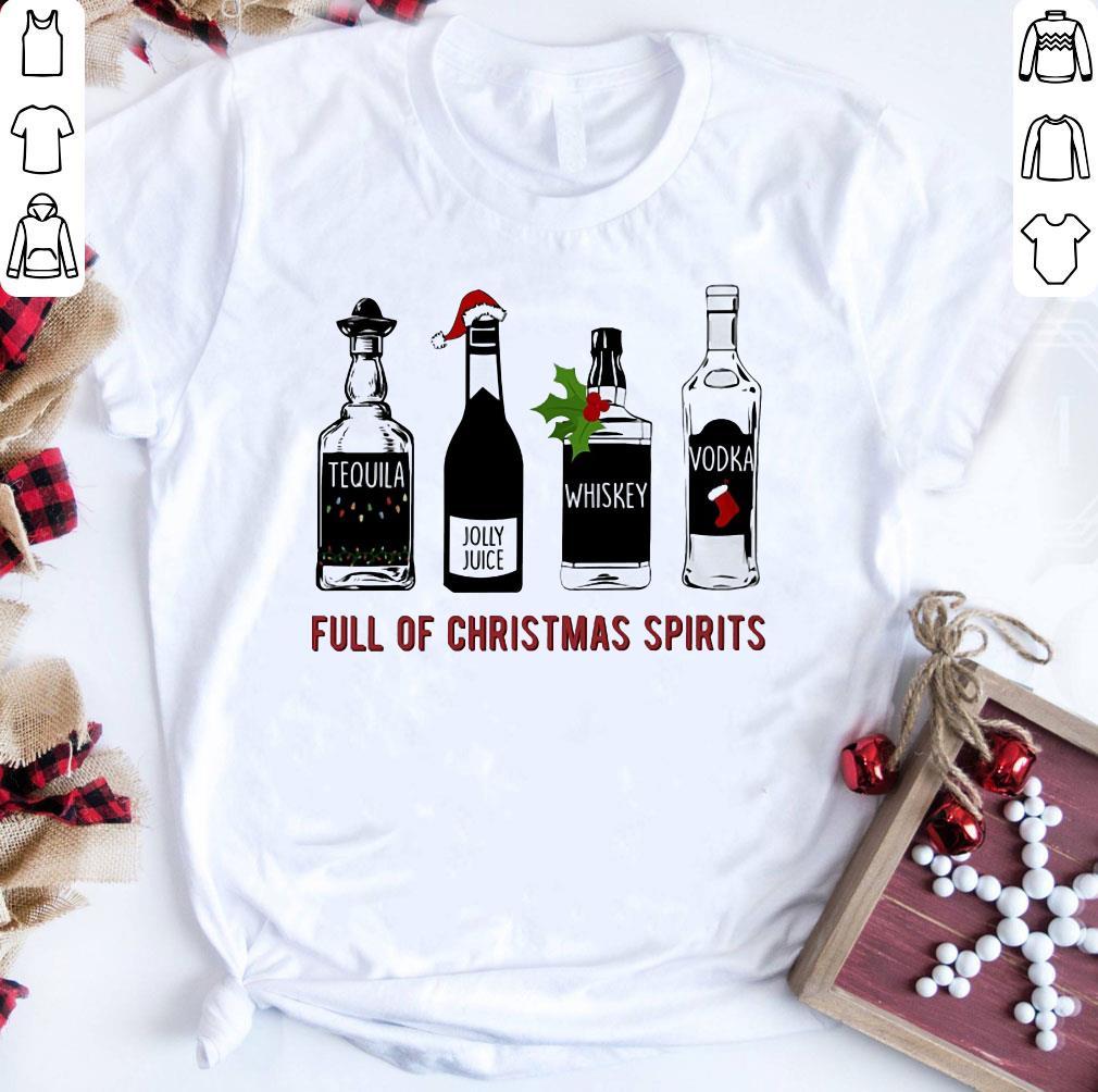 Original Tequila Jolly Juice Whiskey Vodka Full Of Christmas Spirits Shirt 1 1.jpg