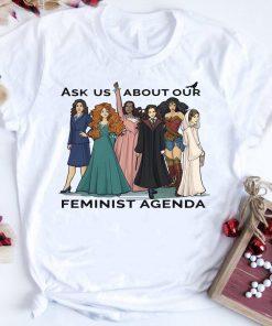 Powerful Girls Ask Us About Feminist Agenda Shirt 1 1.jpg