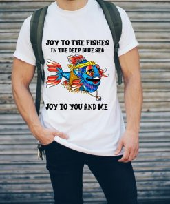 Premium Hippie Fish Joy To The Fishes In The Deep Blue Sea Joy To You And Me Shirt 2 1.jpg
