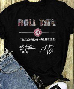 Pretty Alabama Roll Tide Signature Tua Tagovailoa Jalen Hurts Shirt 1 1.jpg