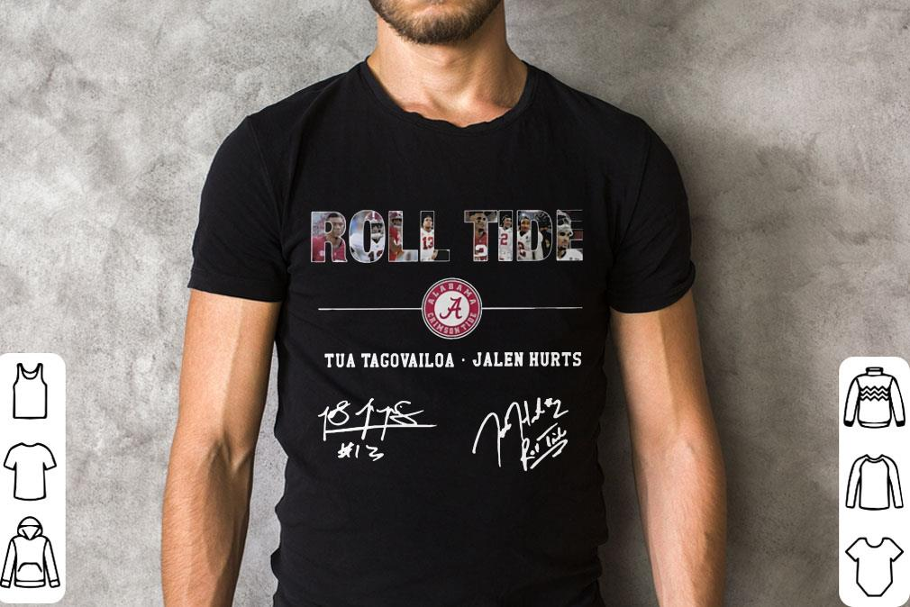 Pretty Alabama Roll Tide Signature Tua Tagovailoa Jalen Hurts Shirt 2 1.jpg