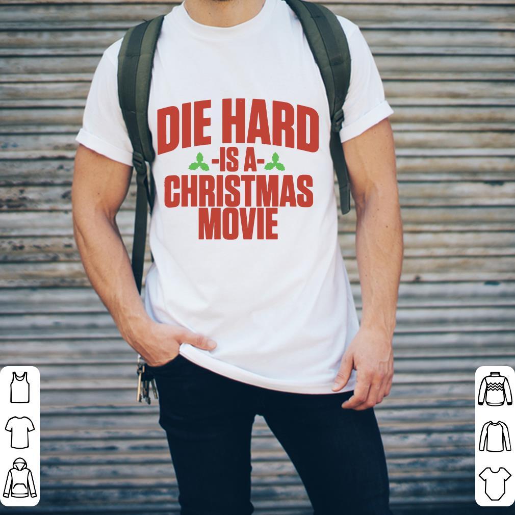 Pretty Die Hard Is A Christmas Movie Shirt 2 1.jpg