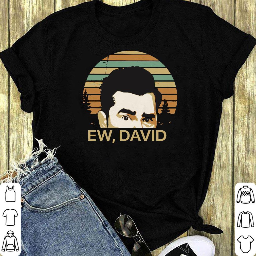 Schitts Creek Ew David Shirt 1 1.jpg