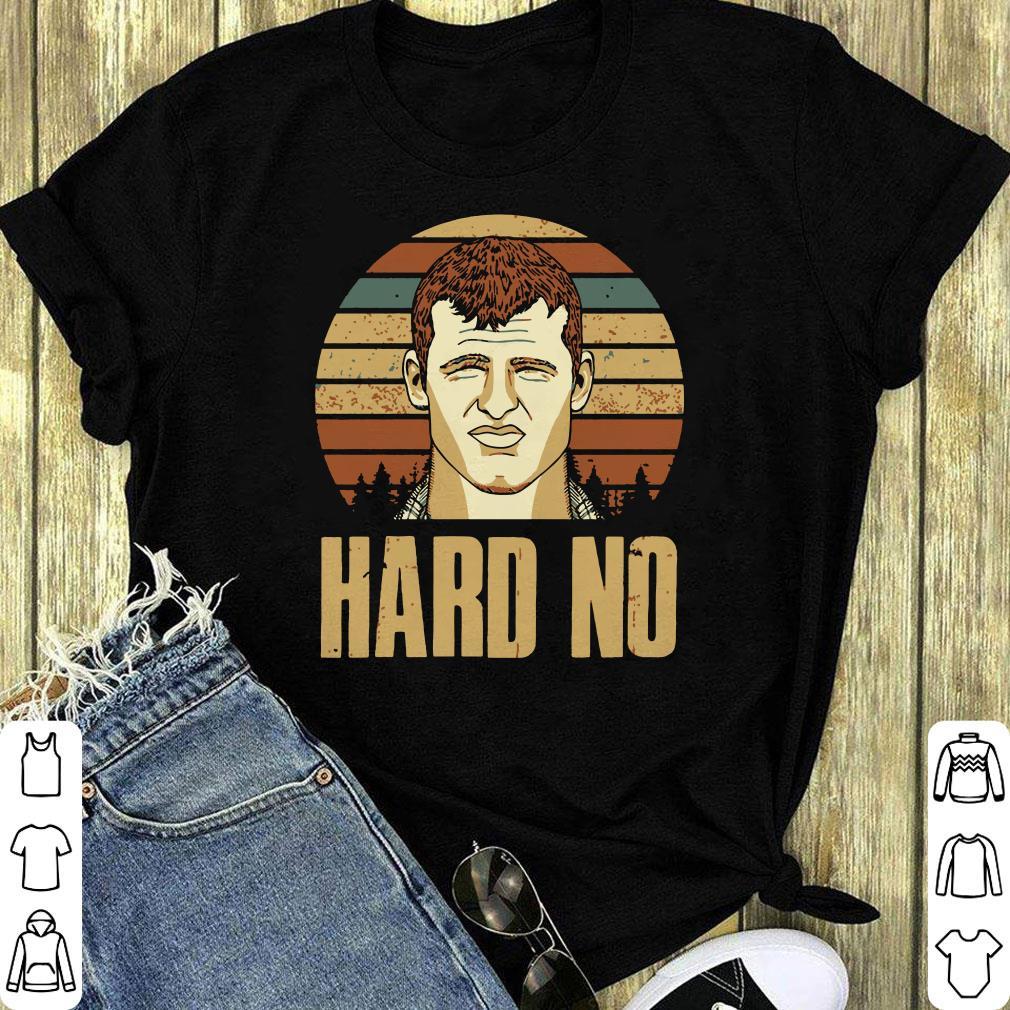 Sunset Letterkenny Hard No Shirt 1 1.jpg