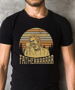 The Sunset Matt Berry Fatherrrrrrr Shirt 2 1.jpg