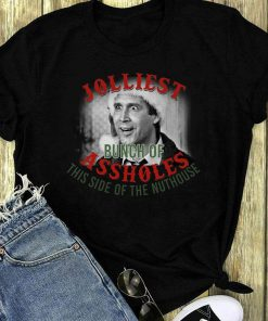 Top Jolliest Bunch Of Assholes This Side Of The Nuthouse Shirt 1 1.jpg