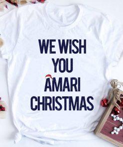 We Wish You Amari Christmas Shirt 1 2 1.jpg
