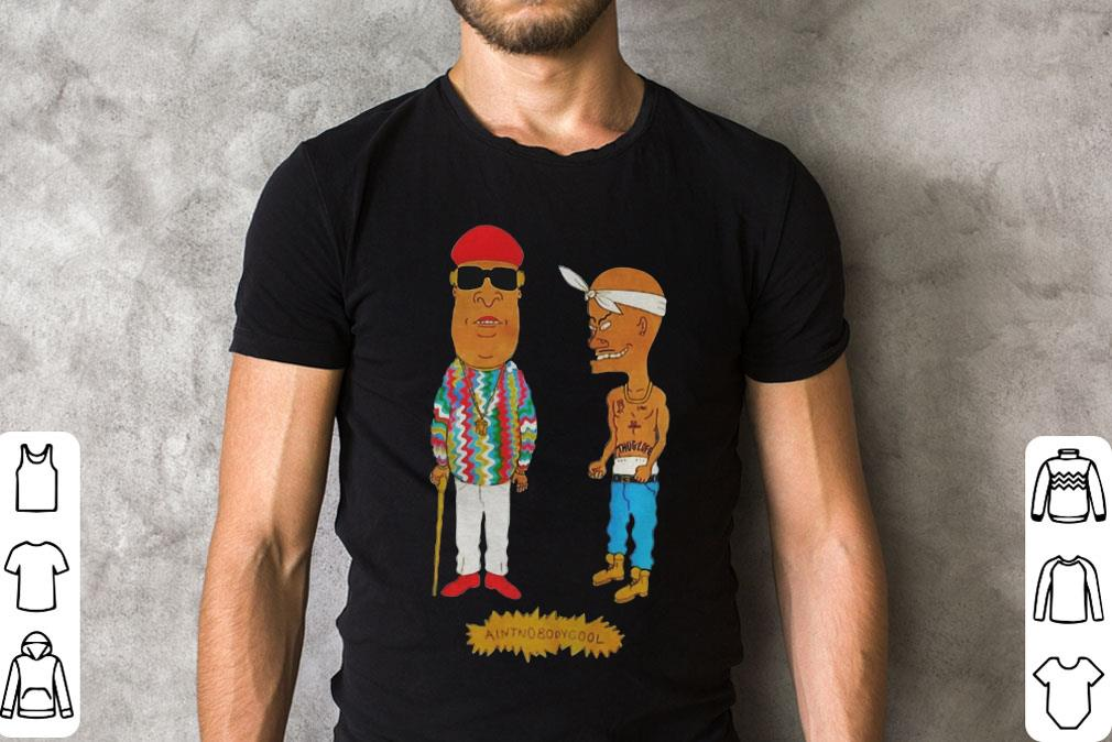 Aintnobodycool Biggie And Tupac Shirt 2 2 1.jpg