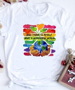 And I Think To Myself What A Wonderful World Water Color Shirt 1 1.jpg