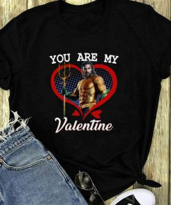 Aquaman You Are My Valentine Shirt 1 1.jpg