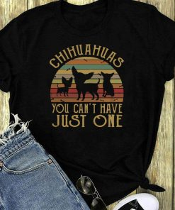 Chihuahuas You Can T Have Just One Vintage Sunset Shirt 1 1.jpg