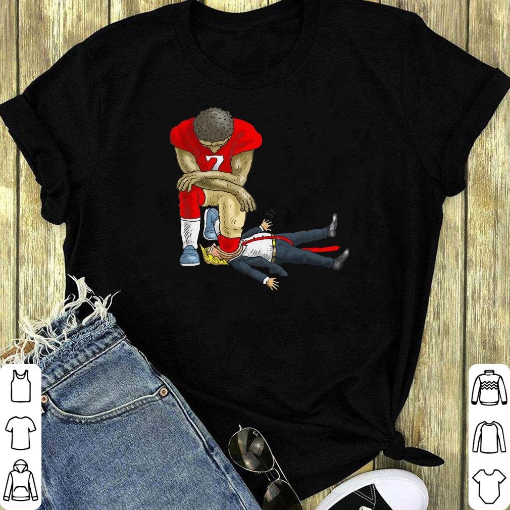 Colin Kaepernick Take A Knee On Mouth Trump Shirt 1 1.jpg