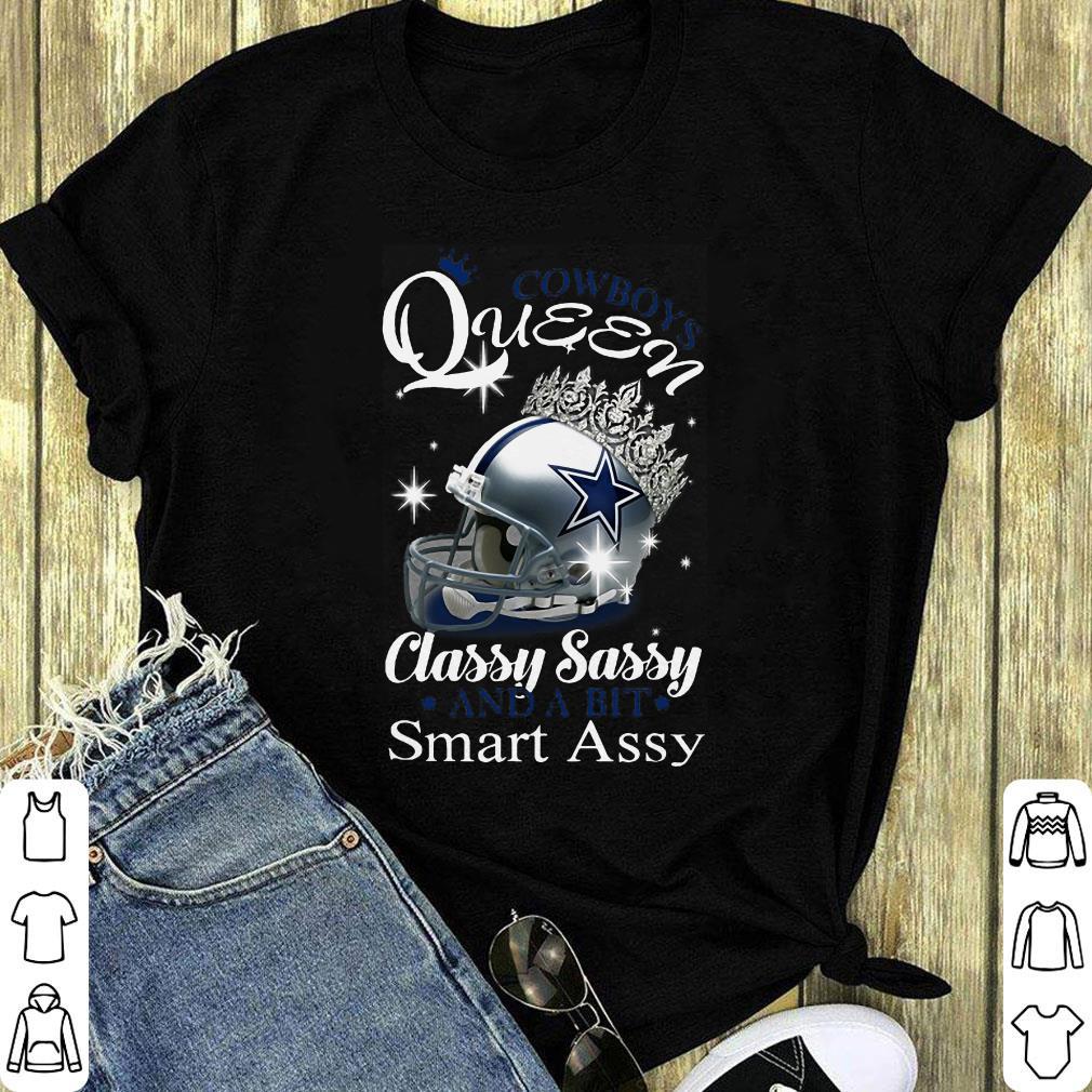 Dallas Cowboys Queen Classy Sassy And A Bit Smart Assy Shirt 1 1.jpg