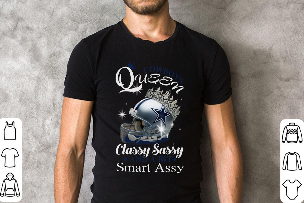 Dallas Cowboys Queen Classy Sassy And A Bit Smart Assy Shirt 2 1.jpg