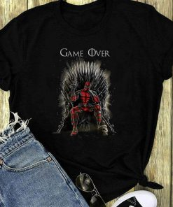 Deadpool Inspired Game Of Thrones Game Over Shirt 1 1.jpg