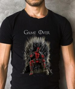 Deadpool Inspired Game Of Thrones Game Over Shirt 2 1.jpg