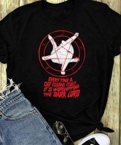 Every Time A Cat Cleans Itself It Is Worshipping The Dark Lord Shirt 1 1.jpg