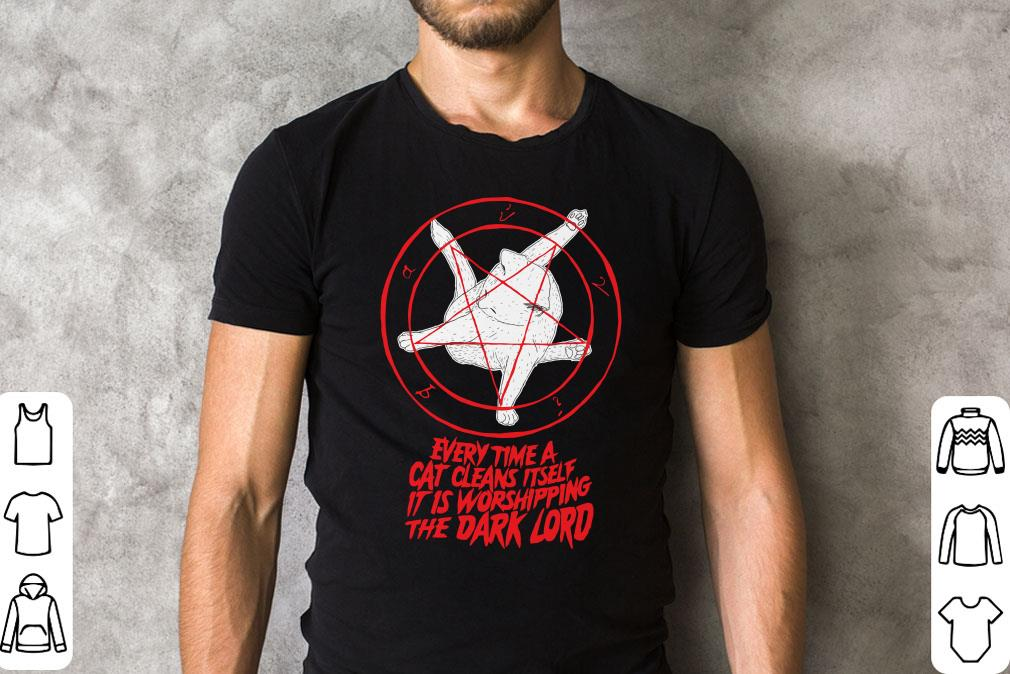 Every Time A Cat Cleans Itself It Is Worshipping The Dark Lord Shirt 2 1.jpg