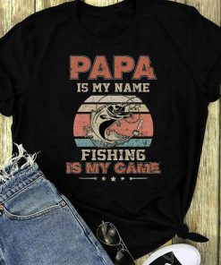 Sunset Retro Papa Is My Name Fishing Is My Game Shirt 1 1.jpg