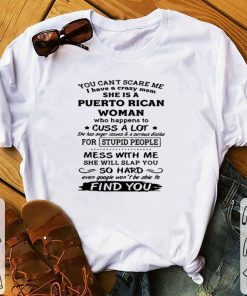 You can t scare me I have a crazy mom she is a Puerto Rican Woman copy shirt 1 1 247x296 - You can't scare me I have a crazy mom she is a Puerto Rican Woman copy shirt