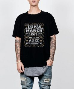40th Birthday The Man Myth Legend March 1979 shirt 2 1 247x296 - 40th Birthday The Man Myth Legend March 1979 shirt