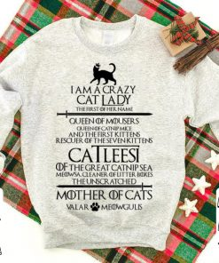 Game of Thrones I am a crazy cat lady Queen of mousers Catleesi mother of cats shirt 1 1 247x296 - Game of Thrones I am a crazy cat lady Queen of mousers Catleesi mother of cats shirt