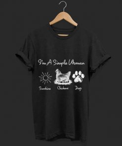 I m a simple woman chickens sunshine and dogs shirt 1 1 247x296 - I'm a simple woman chickens sunshine and dogs shirt