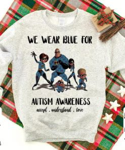 Incredible Family we wear blue for Autism awareness accept understand love shirt 1 1 247x296 - Incredible Family we wear blue for Autism awareness accept understand love shirt