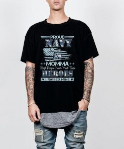 Proud navy momma most people never meet their heroes i raised mine shirt 2 1 247x296 - Official Proud navy momma most people never meet their heroes i raised mine shirt