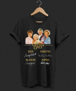 The Golden Girls all signatures Rose Betty White Dorothy Blanche shirt 1 1 247x296 - The Golden Girls all signatures Rose Betty White Dorothy Blanche shirt