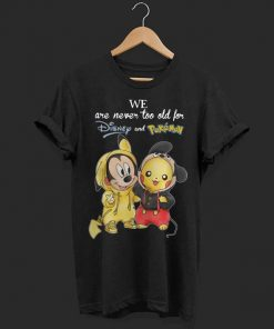 We are never too old for Disney and pokemon Mickey and Pikachu shirt 1 1 247x296 - We are never too old for Disney and pokemon Mickey and Pikachu shirt