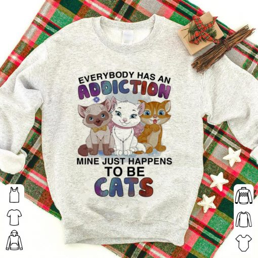 Everybody has an addiction mine just happens to be cats shirt 1 1 510x510 - Everybody has an addiction mine just happens to be cats shirt