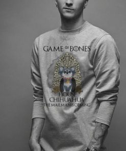 Game of bones house Chihuahua the mailman is coming Game of Thrones shirt 2 1 247x296 - Game of bones house Chihuahua the mailman is coming Game of Thrones shirt