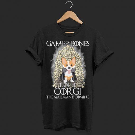 Game of bones house Corgi the mailman is coming Game of Thrones shirt 1 1 510x510 - Game of bones house Corgi the mailman is coming Game of Thrones shirt