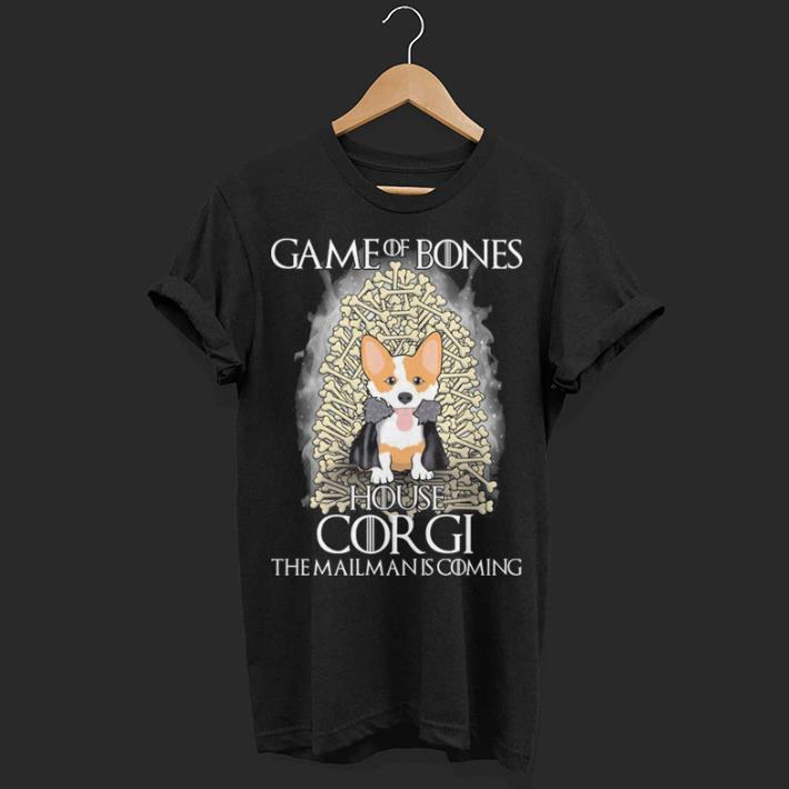Game of bones house Corgi the mailman is coming Game of Thrones shirt