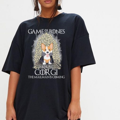 Game of bones house Corgi the mailman is coming Game of Thrones shirt 3 1 510x510 - Game of bones house Corgi the mailman is coming Game of Thrones shirt