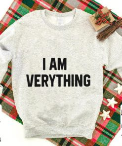 I am everything shirt 1 1 1 247x296 - I am everything shirt